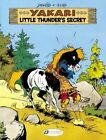 Yakari: Little Thunder's Secret by Job (Paperback, 2014)