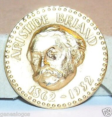 D2 piece medal feve metal minister France Aristide Briand 1862-1932 total