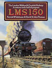 LMS 150: The London Midland and Scottish Railway - A Century and a Half of Progress by Patrick Whitehouse, David St. John Thomas (Paperback, 2002)
