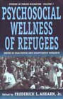Psychosocial Wellness of Refugees: Issues in Qualitative and Quantitative Research by Berghahn Books, Incorporated (Hardback, 2000)