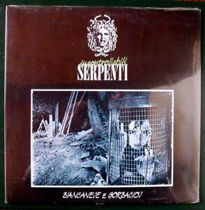 Incontrollabili-Serpenti-BIANCANEVE-E-GORBACIOV-VINILE-SIGILLATO-raro-new-wave