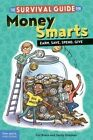 The Survival Guide for Money Smarts: Earn, Save, Spend, Give by Eric Braun (Paperback / softback, 2016)
