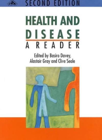 Health & Disease: A Reader By Davey Et