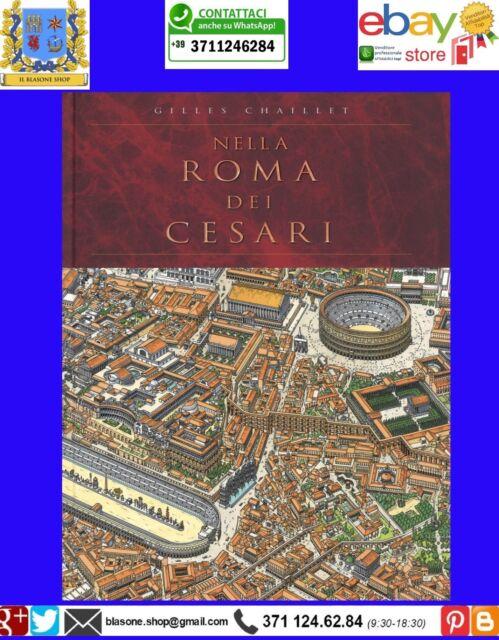 Nella Roma dei Cesari di Gilles Chaillet Ipero Romano Storia BD Edizioni