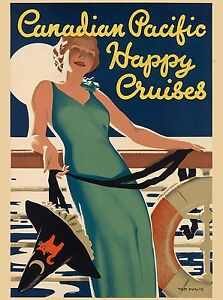 Canadian Pacific Happy Cruises Canada Canadian Travel Advertisement Poster