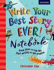 Write Your Best Story Ever! Notebook by Christopher Edge (Paperback, 2016)