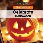 Celebrate Halloween by Mary-Lou Smith (Hardback, 2015)