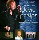The Best of David Phelps by David Phelps (Gospel)/David Phelps (Guitar) (CD, Mar-2011, Gaither Music Group)