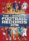The Vision Book of Football Records: 2015 by Clive Batty (Hardback, 2014)