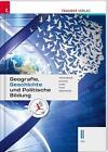 Geografie, Geschichte und Politische Bildung II HTL von Michael Eigner, Michael Kurz, Armin Kvas, Rudolf Rebhandl und Heinz Franzmair (Kunststoffeinband)