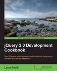 JQuery 2.0 Development Cookbook by Leon Revill (Paperback, 2014)