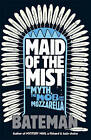 Maid of the Mist by Colin Bateman (Paperback, 2013)