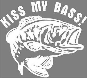 KISS MY BASS VINYL  DECAL STICKER MANY COLORS