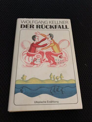 1 von 1 - Der Rückfall von Wolfgang Kellner, Utopische Erzählung