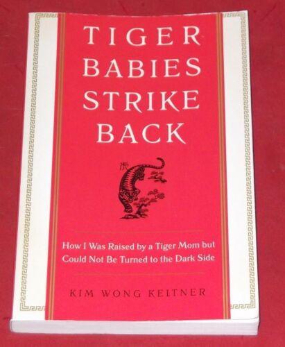 1 of 1 - TIGER BABIES STRIKE BACK ~ Kim Wong Keltner ~ LIKE NEW