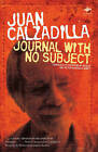 Journal with No Subject by Juan Calzadilla (Paperback, 2009)