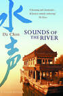 Sounds of the River: A Memoir of China by Da Chen (Paperback, 2004)
