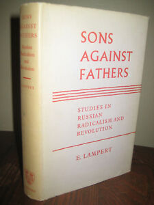 1st-Edition-Sons-Against-Fathers-E-Lampert-Russian-Radicalism-Revolution