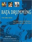 Bata Drumming: The Instruments, the Rhythms, and the People Who Play Them by Don Skoog (Paperback / softback, 2010)
