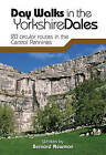 Day Walks in the Yorkshire Dales: 20 Circular Routes in the Central Pennines by Bernard Newman (Paperback, 2010)