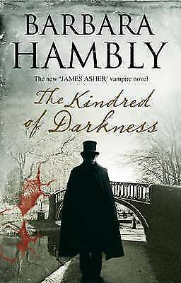 "1 of 1 - ""VERY GOOD"" Hambly, Barbara, Kindred of Darkness (A James Asher Vampire Novel),"