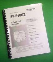 Laser Printed Olympus Sp-510uz Sp510uz Camera 96 Page Owners Manual Guide