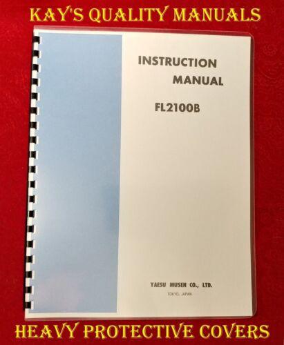 High Quality Yaesu FL-2100B Instruction Manual w//32 LB Paper /& Foldout Schematic