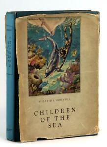 Wilfrid Bronson First Edition 1940 Children of the Sea Dolphin Adventure HC w/DJ