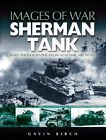 Sherman Tank by Gavin Birch (Paperback, 2005)
