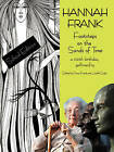 Hannah Frank: Footsteps on the Sands of Time : A 100th Birthday Celebration Gallimaufry by Fiona Frank, Judith Coyle (Paperback, 2008)