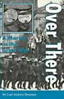 Over There: A Marine in the Great War by Carl Andrew Brannen (Paperback, 1996)