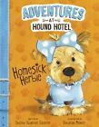 Adventures at Hound Hotel: Homesick Herbie by Shelley Sateren (Paperback, 2015)