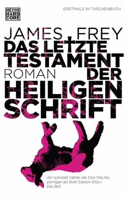 Das letzte Testament der Heiligen Schrift von James Frey (2013), UNGELESEN
