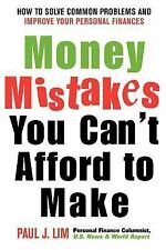 Money Mistakes You Can't Afford to Make : How to Solve Common Problems and...