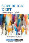 Sovereign Debt: From Safety to Default by John Wiley and Sons Ltd (Hardback, 2011)