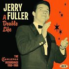 A Double Life: The Challenge Recordings 1959-1966 * by Jerry Fuller (CD, Dec-2008, Ace (Label))