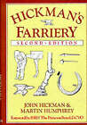 Hickman's Farriery: A Complete Illustrated Guide by John Hickman, M. Humphrey, Martin Humphrey (Hardback, 1988)