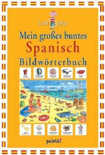 Mein großes buntes Spanisch Bildwörterbuch ✯ Kinder ab 3 Jahre Lernen NEU
