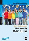 Mathematik: Der Euro von Nina Bödeker und Olaf Gent (2016, Geheftet)