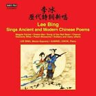 Lee Bing Sings Ancient and Modern Chinese Poems (CD, Sep-2016, Marco Polo)