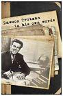 Dawson Trotman: In His Own Words by Dawson E Trotman (Paperback / softback, 2011)