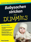 Babysachen Stricken Fur Dummies by Petra Daniels (Paperback, 2013)