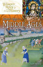 Women's Roles in the Middle Ages by Sandy Bardsley (Hardback, 2007)