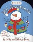 My Snowman Activity and Sticker Book von Bloomsbury Group (2013, Taschenbuch)