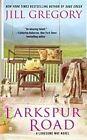 Larkspur Road by Jill Gregory (Paperback / softback, 2012)