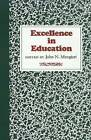 Excellence in Education by Mangieri-J (Hardback, 2006)
