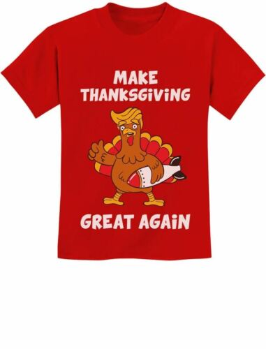 Make Thanksgiving Great Again Donald Trump Turkey Youth Kids T-Shirt Funny Gift