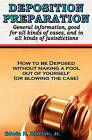 Deposition Preparation: For All Kinds of Cases, and in All Jurisdictions by Edwin H Sinclair (Paperback / softback, 2008)