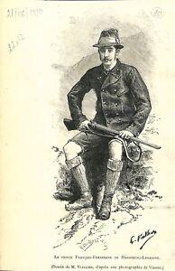 """Portrait du Prince François-Ferdinand de Habsbourg-Lorraine 1890 ILLUSTRATION - France - Commentaires du vendeur : """"OCCASION"""" - France"""