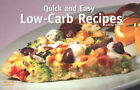 Quick and Easy Low-carb Recipes by Joanna White (Paperback, 2004)